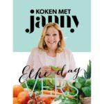 Koken met Janny Elke dag VERS – Janny van der Heijden