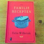 FAMILIE RECEPTEN van Felix Wilbrink